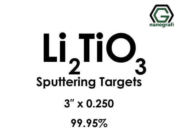 Lithium Titanate (Li2TiO3) Sputtering Targets, Size:3'' ,Thickness:0.250'' , Purity: 99.95%