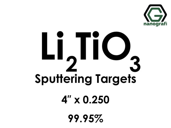 Lithium Titanate (Li2TiO3) Sputtering Targets, Size:4'' ,Thickness:0.250'' , Purity: 99.95%