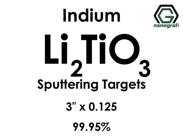 Lithium Titanate (indium)(Li2TiO3) Sputtering Targets, Size:3'' ,Thickness:0.125'' , Purity: 99.95%