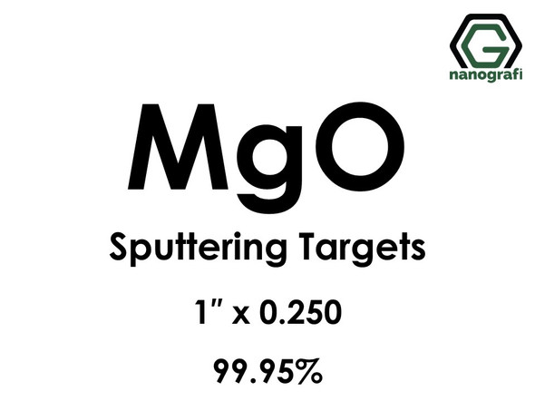 Magnesium Oxide (MgO) Sputtering Targets, Size:1'' ,Thickness:0.250'' , Purity: 99.95%