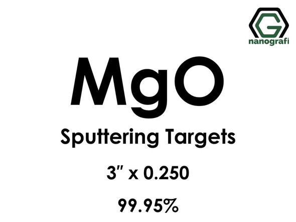 Magnesium Oxide (MgO) Sputtering Targets, Size:3'' ,Thickness:0.250'' , Purity: 99.95%
