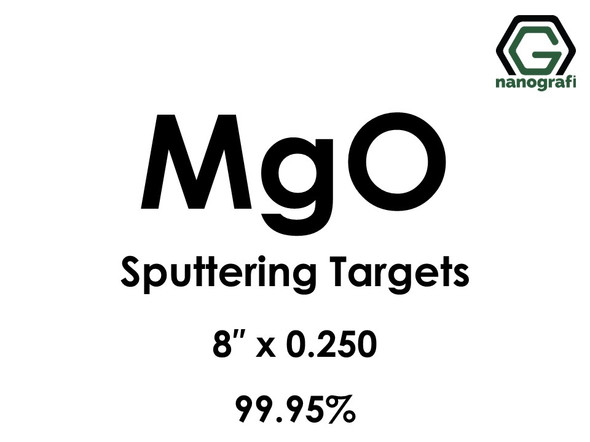 Magnesium Oxide (MgO) Sputtering Targets, Size:8'' ,Thickness:0.250'' , Purity: 99.95%