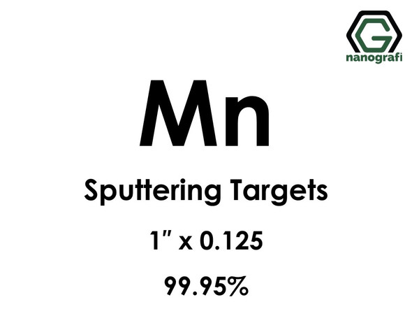 Manganese (Mn) Sputtering Targets, Size:1'' ,Thickness:0.125'' , Purity: 99.95%