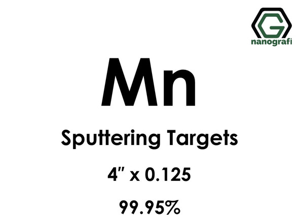 Manganese (Mn) Sputtering Targets, Size:4'' ,Thickness:0.125'' , Purity: 99.95%