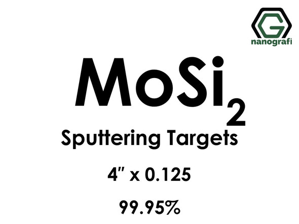 Molybdenum Disilicide (MoSi2) Sputtering Targets, Size:4'' ,Thickness:0.125'' , Purity: 99.95%