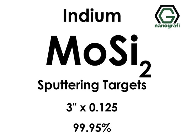Molybdenum Disilicide (indium)(MoSi2) Sputtering Targets, Size:3'' ,Thickness:0.125'' , Purity: 99.95%