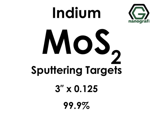 Molybdenum Disulfide (indium)(MoS2) Sputtering Targets, Size:3'' ,Thickness:0.125'' , Purity: 99.9%