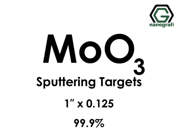 Molybdenum Oxide (MoO3) Sputtering Targets, Size:1'' ,Thickness:0.250'' , Purity: 99.9%