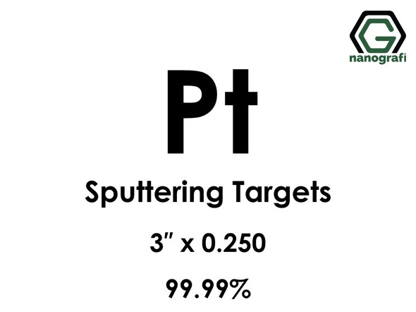 Platinum (Pt) Sputtering Targets, Size:3'' ,Thickness:0.250'' , Purity: 99.99%
