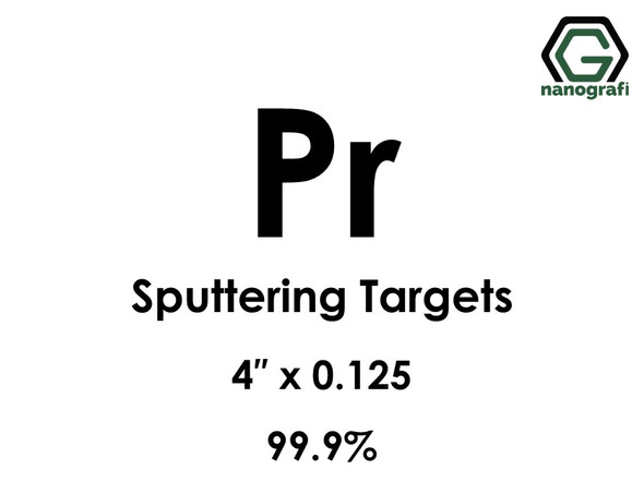 Praseodymium (Pr) Sputtering Targets, Size:4'' ,Thickness:0.125'' , Purity: 99.9%