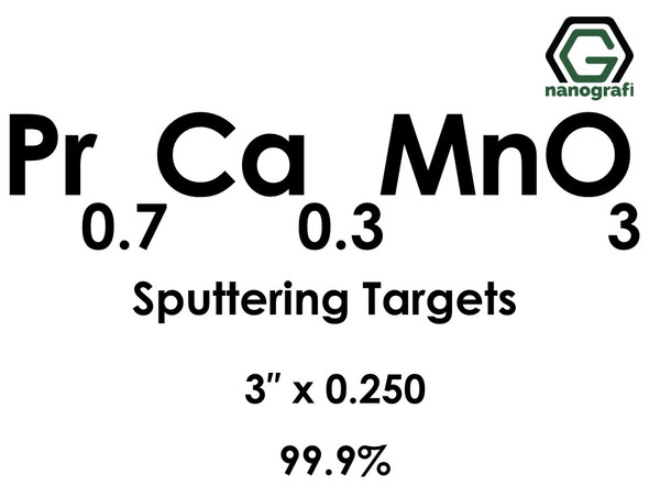 Praseodymium Calcium Manganate (Pr0.7Ca0.3MnO3) Sputtering Targets, Size:3'' ,Thickness:0.250'' , Purity: 99.9%