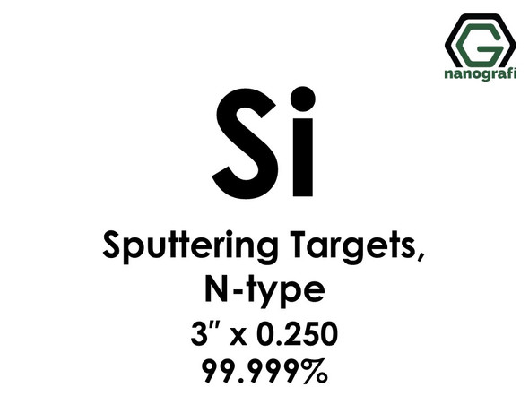 Silicon (Si (N-type)) Sputtering Targets, Size:3'' ,Thickness:0.250'' , Purity: 99.999%