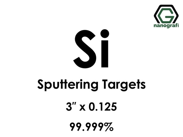 Silicon (Si)(undoped) Sputtering Targets, Size:3'' ,Thickness:0.125'' , Purity: 99.999%