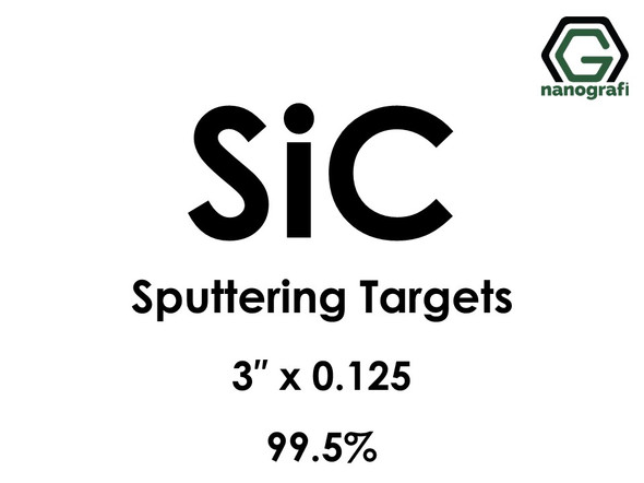 Silicon Carbide (SiC) Sputtering Targets, Size:3'' ,Thickness:0.125'' , Purity: 99.5%