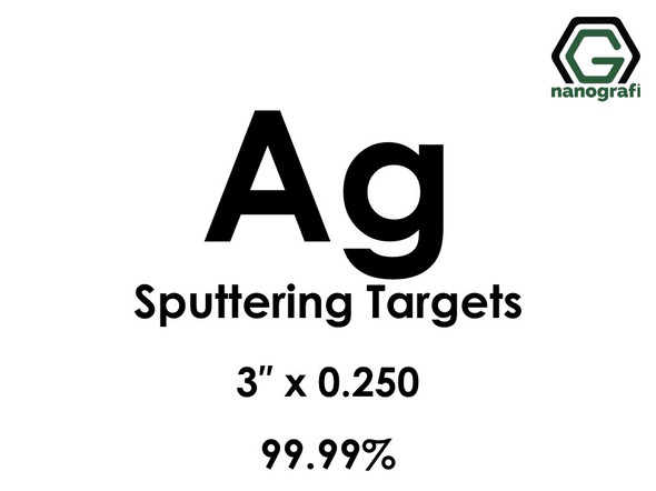 Silver (Ag) Sputtering Targets, Size:3'' ,Thickness:0.250'' , Purity: 99.99%