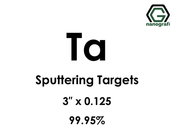 Tantalum (Ta) Sputtering Targets, Size:3'' ,Thickness:0.125'' , Purity: 99.95%