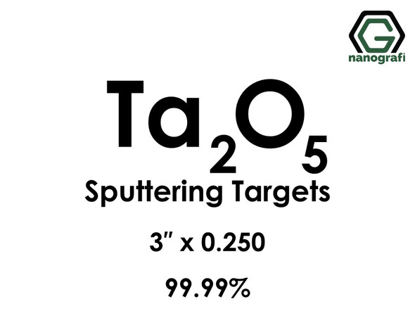 Tantalum Oxide (Ta2O5) Sputtering Targets, Size:3'' ,Thickness:0.250'' , Purity: 99.99%