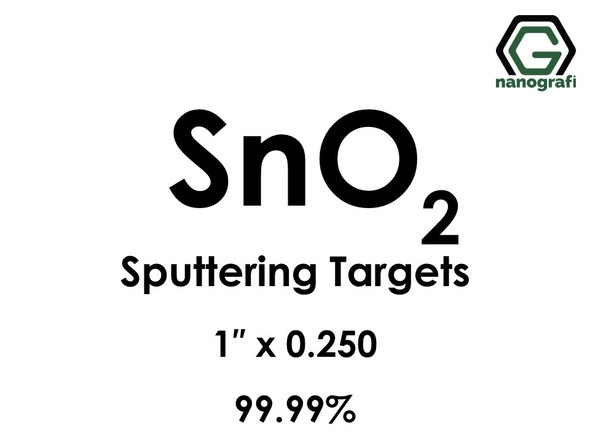 Tin Oxide (SnO2) Sputtering Targets, Size:1'' ,Thickness:0.250'' , Purity: 99.99%