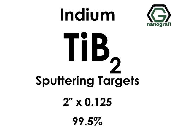 Titanium Boride (indium)(TiB2) Sputtering Targets, Size:2'' ,Thickness:0.125'' , Purity: 99.5%
