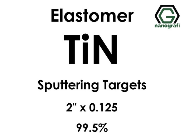 Titanium Nitride (elastomer)(TiN) Sputtering Targets, Size:2'' ,Thickness:0.125'' , Purity: 99.5%