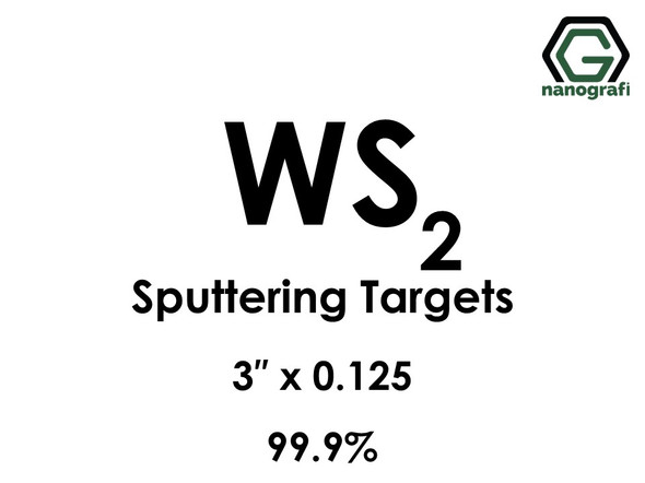 Tungsten Disulfide (WS2) Sputtering Targets, Size:3'' ,Thickness:0.125'' , Purity: 99.9%