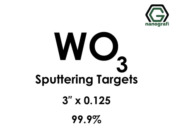 Tungsten Oxide (WO3) Sputtering Targets, Size:3'' ,Thickness:0.125'' , Purity: 99.9%