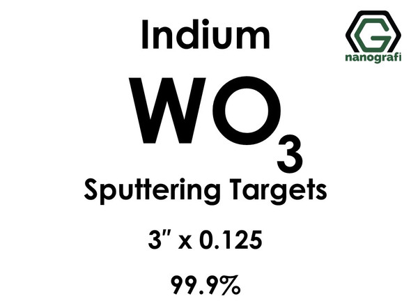 Tungsten Oxide (indium)(WO3) Sputtering Targets, Size:3'' ,Thickness:0.125'' , Purity: 99.9%