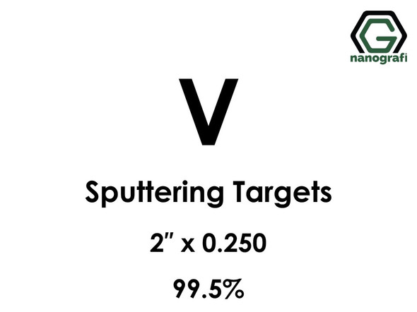 Vanadium (V) Sputtering Targets, Size:2'' ,Thickness:0.250'' , Purity: 99.5%