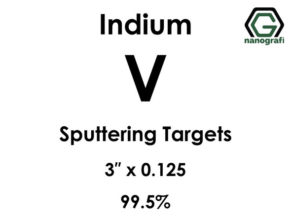 Vanadium (indium)(V) Sputtering Targets, Size:3'' ,Thickness:0.125'' , Purity: 99.5%