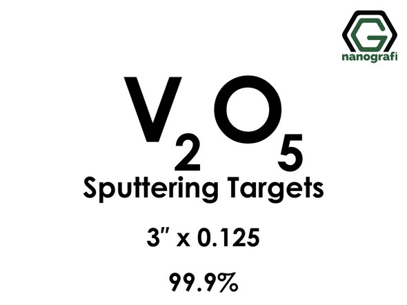 Vanadium Oxide (V2O5) Sputtering Targets, Size:3'' ,Thickness:0.125'' , Purity: 99.9%