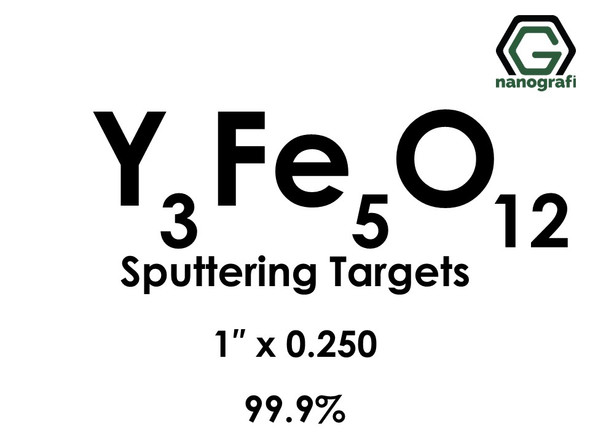 Yttrium Ferrite (Y3Fe5O12) Sputtering Targets, Size:1'' ,Thickness:0.250'' , Purity: 99.9%