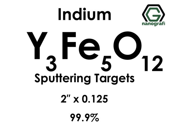 Yttrium Ferrite (indium)(Y3Fe5O12) Sputtering Targets, Size:2'' ,Thickness:0.125'' , Purity: 99.9%