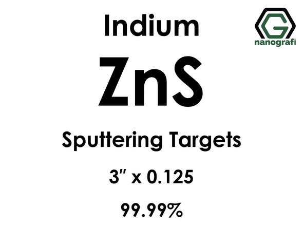 Zinc Sulfide (indium)(ZnS) Sputtering Targets, Size:3'' ,Thickness:0.125'' , Purity: 99.99%