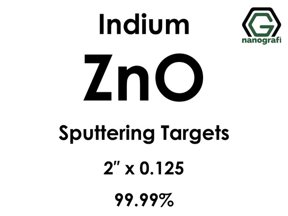 Zinc Oxide (ZnO) Sputtering Targets, indium, Purity: 99.99%, Size: 2'', Thickness: 0.125''