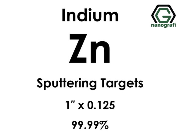Zinc (indium)(Zn) Sputtering Targets, Size:1'' ,Thickness:0.125'' , Purity: 99.99%