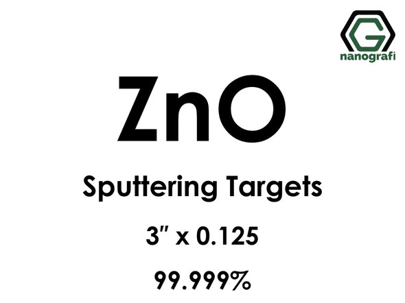 Zinc Oxide (ZnO) Sputtering Targets, Size:3'' ,Thickness:0.125'' , Purity: 99.999%