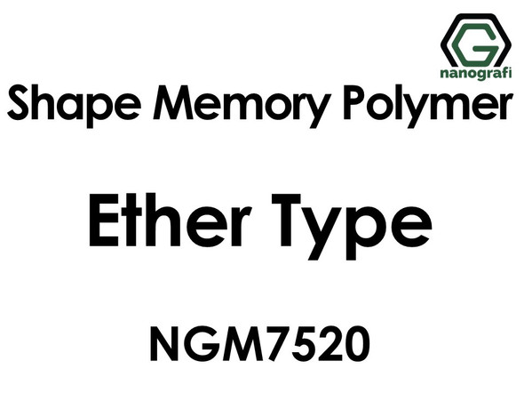 Shape Memory Polymer NGM7520, Ether Type