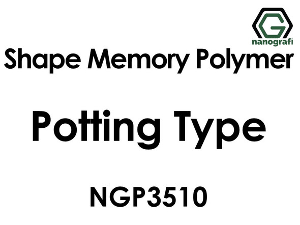 Shape Memory Polymer NGP3510, Potting Type