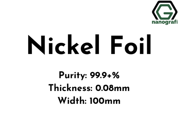 Nickel Foil, Purity: 99.9+% , Thickness: 0.08mm, Width: 100mm