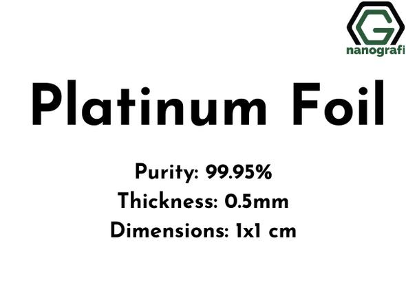 Platinum Foil,  Purity 99.95%, Thickness: 0.5mm, 1x1 cm