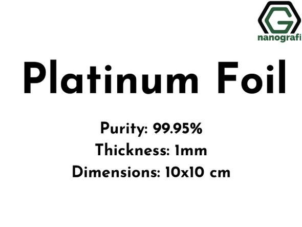 Platinum Foil,  Purity 99.95%, Thickness: 1 mm, 10x10 cm