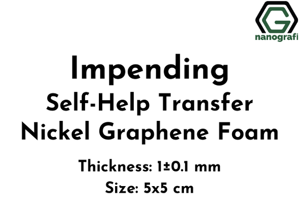 Impending Self-Help Transfer Nickel Graphene Foam, Thickness: 1±0.1 mm, Size: 5x5 cm