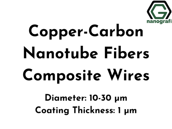 Copper-Carbon Nanotube Fibers Composite Wires, Cu-CNT, Diameter: 10-30 µm, Coating Thickness: 1 µm, Electrical conductivity: 1x10^7 S/m