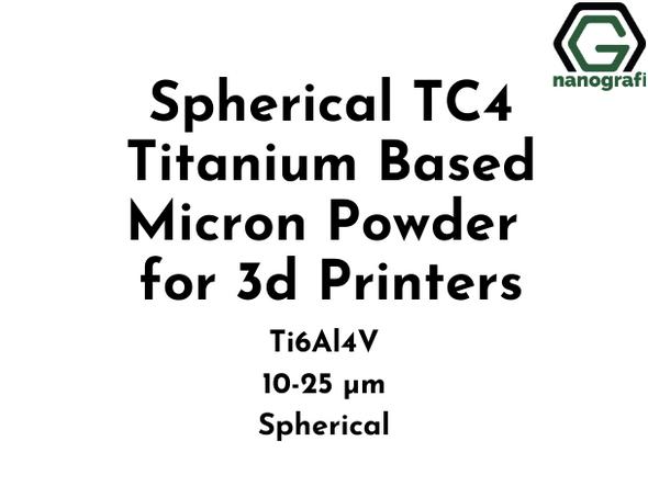 Spherical TC4 Titanium Based Micron Powder for 3d Printers, Ti6Al4V, 10-25 µm, Spherical