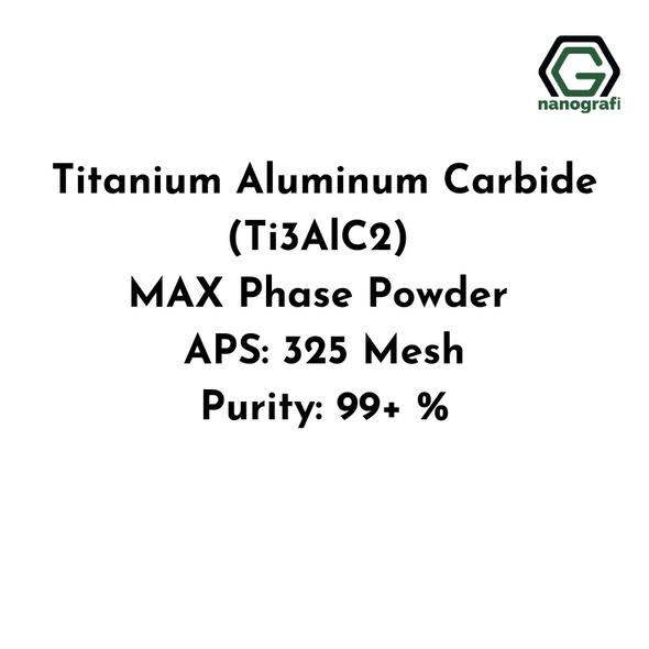 Titanium Aluminum Carbide (Ti3AlC2) MAX Phase Powder, APS: 325 Mesh, Purity: 99+ %