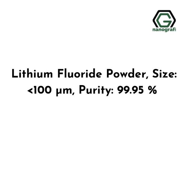 Lithium Fluoride Powder, Size: <100 μm, Purity: 99.95 %