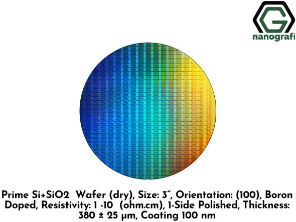 "Prime Si+SiO2 Wafer (dry), Size: 3"", Orientation: (100), Boron Doped, Resistivity: 1 -10 (ohm.cm), 1-Side Polished, Thickness: 380 ± 25 μm, Coating 100 nm"
