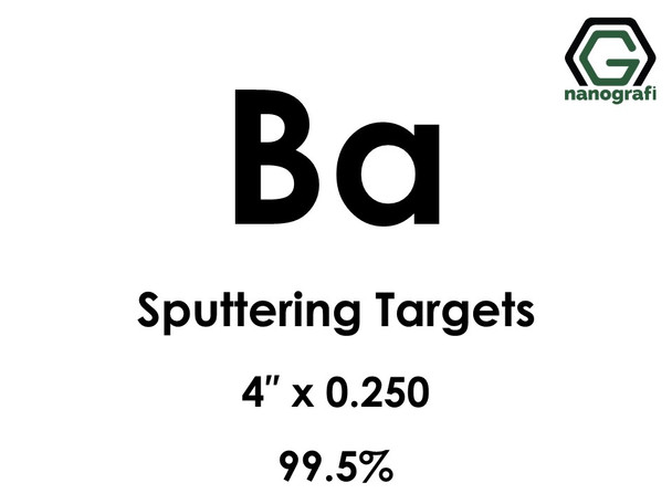 Barium (Ba) Sputtering Targets, Size:4'' ,Thickness: 0.250'' , Purity: 99.5%