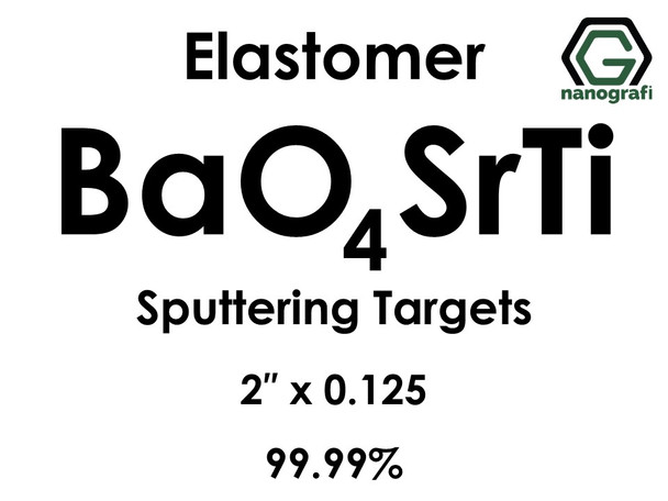 Barium Strontium Titanate(elastomer) (BaO4SrTi) Sputtering Targets, Size:2'' ,Thickness: 0.125'' , Purity: 99.99%