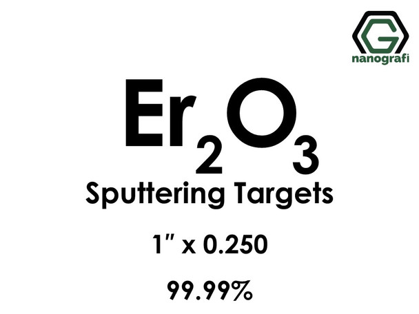 Erbium Oxide (Er2O3) Sputtering Targets, Size:1'' ,Thickness:0.250'' , Purity: 99.99%